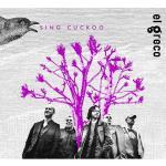 El Greco, Sing Cuckoo, CD, Inspirafon, 2013