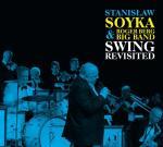 "Stanisław Soyka, ""Swing Revisited"",  Universal Music Polska, CD 2015"