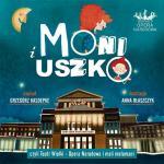 """3. """"Moni i Uszko"""" to operowy savoir-vivre  dla młodego widza"""