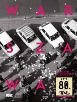 """""""Warszawa, lata 80."""