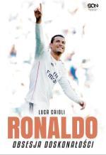 2. Cristiano Ronaldo. Obsesja doskonałości
