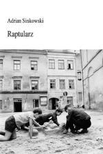 """Adrian Sinkowski """"Raptularz"""" Biblioteka Toposu, 2016"""