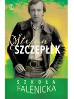 """""""Szkoła falenicka""""  Wydawnictwo Literackie, Kraków 2018"""