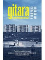 """Fragment z książki Bogusława Chraboty """"Gitara i inne demony młodości"""", która 18 czerwca ukaże się nakładem wydawnictwa  Zysk i S-ka."""