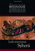Mitologie świata, Ludy starożytnej Syberii, Jerzy Tulisow, Rzeczpospolita