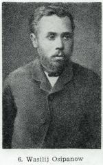 Wasilij Osipanow (1861 – 1887), urodzony w rodzinie żołnierza. Skazany i powieszony w twierdzy w Szlisselburgu