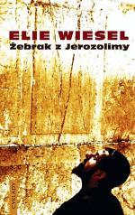 """""""Żebrak z Jerozolimy"""",  autor: Elie Wiesel,  wyd. Cyklady"""