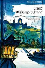 """""""Skarb Wielkiego Sułtana"""", autor: Sebastiano Ruiz Mignone, wyd. Egmont"""