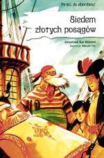 """""""Siedem złotych posągów"""", autor: Sebastiano Ruiz Mignone, wyd. Egmont"""