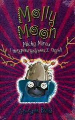 """""""Molly Moon"""",  autor: Georgia Byng,  wyd. Egmont"""