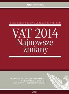 VAT 2014. Najnowsze zmiany