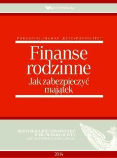 Finanse rodzinne. Jak zabezpieczyć majątek