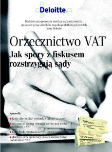 Orzecznictwo VAT - Jak spory z fiskusem rozstrzygają sądy
