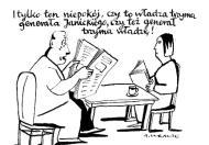 Andrzej Krauze: I tylko ten niepokój czy władza trzyma gen. Janickiego czy gen. Janicki władzę?