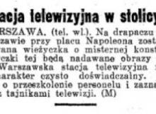 """""""Dziennik Ostrowski"""" z 10 września 1938 roku informuje o powstaniu stołecznej stacji telewizyjnej.Bigger"""