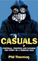 """Brutalni jak zawsze, ubrani  jak nigdy. Casuals sprawili, że inne subkultury odeszły w niepamięć - Phil Thornton autor książki  """"Casuals: kult trybun"""""""