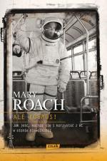 "Mary Roach, ""Ale kosmos"""