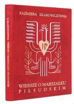 """Na 600 zł wyceniono """"Wiersze  o Marszałku Piłsudskim"""" z autografem autorki."""