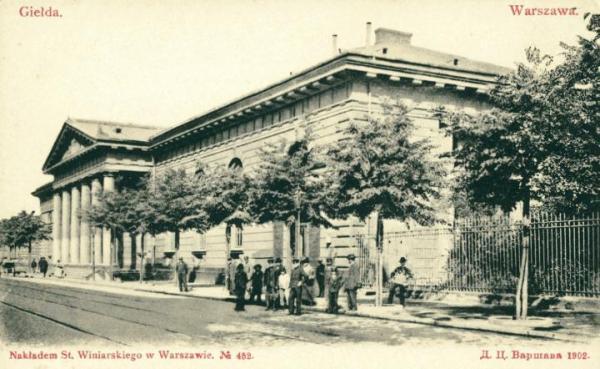 Budynek giełdy warszawskiej przy ul. Królewskiej (1902 r.).