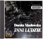 Dorota Masłowska, Inni ludzie, Wydawnictwo Literackie, Kraków 2018